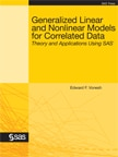 Generalized Linear and Nonlinear Models for Correlated Data: Theory and Applications Using SAS book cover
