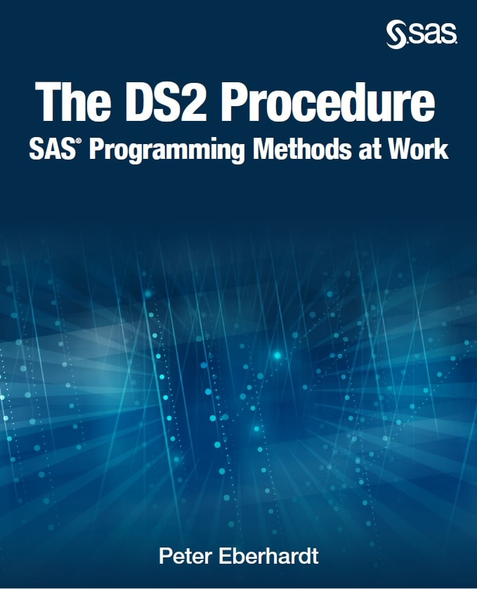 The DS2 Procedure: SAS Programming Methods at Work book cover