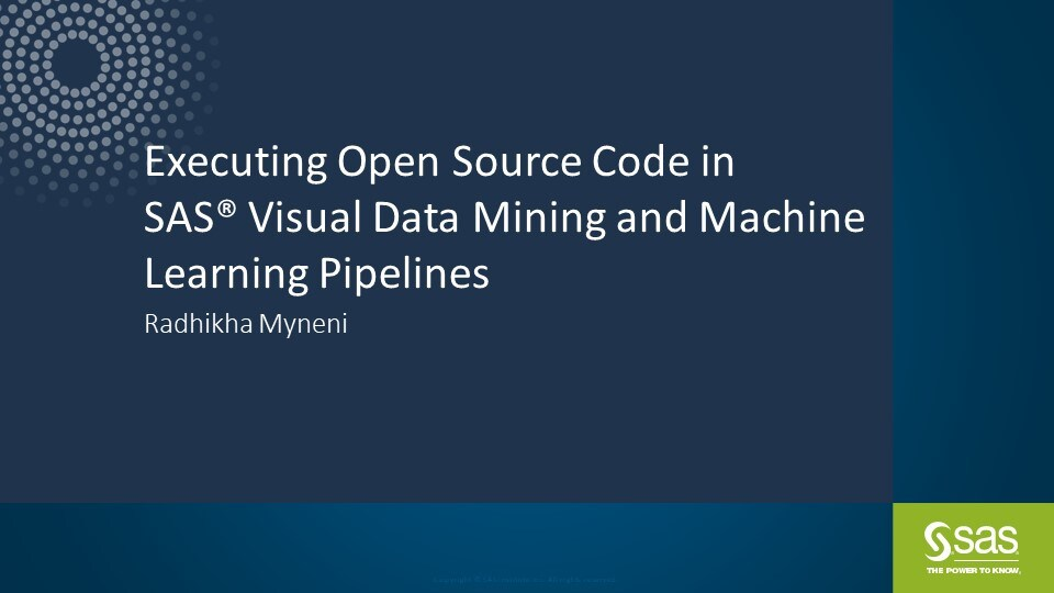 Executing Open Source Code in Machine Learning Pipelines of SAS Visual Data Mining and Machine Learning