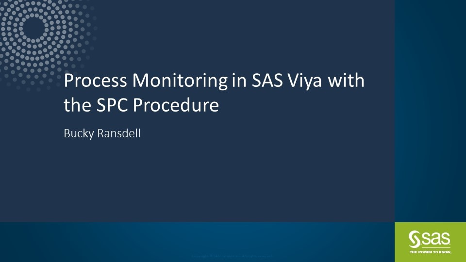 Process Monitoring in SAS Viya with the SPC Procedure