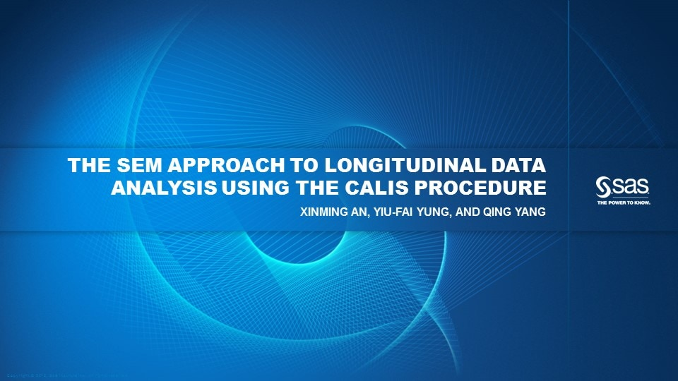The SEM Approach to Longitudinal Data Analysis Using the CALIS Procedure