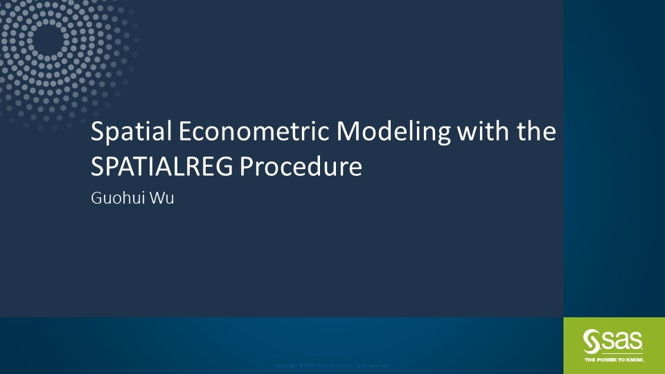 Spatial Econometric Modeling with the SPATIALREG Procedure