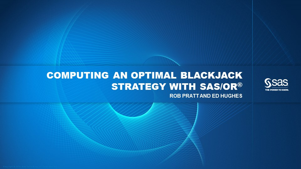 Computing an Optimal Blackjack Strategy with SAS/OR