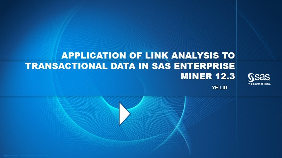 Application of Link Analysis to Transactional Data in SAS Enterprise Miner 12.3