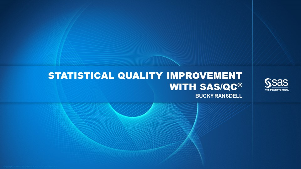 Statistical Quality Improvement with SAS/QC