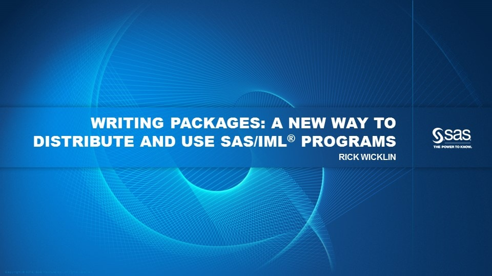 Writing Packages: A New Way to Distribute and Use SAS/IML Programs