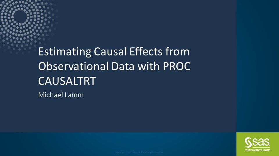Estimating Causal Effects from Observational Data with PROC CAUSALTRT
