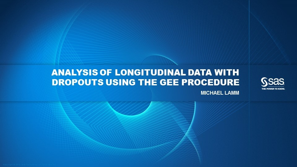 Analysis of Longitudinal Data With Dropouts Using the GEE Procedure