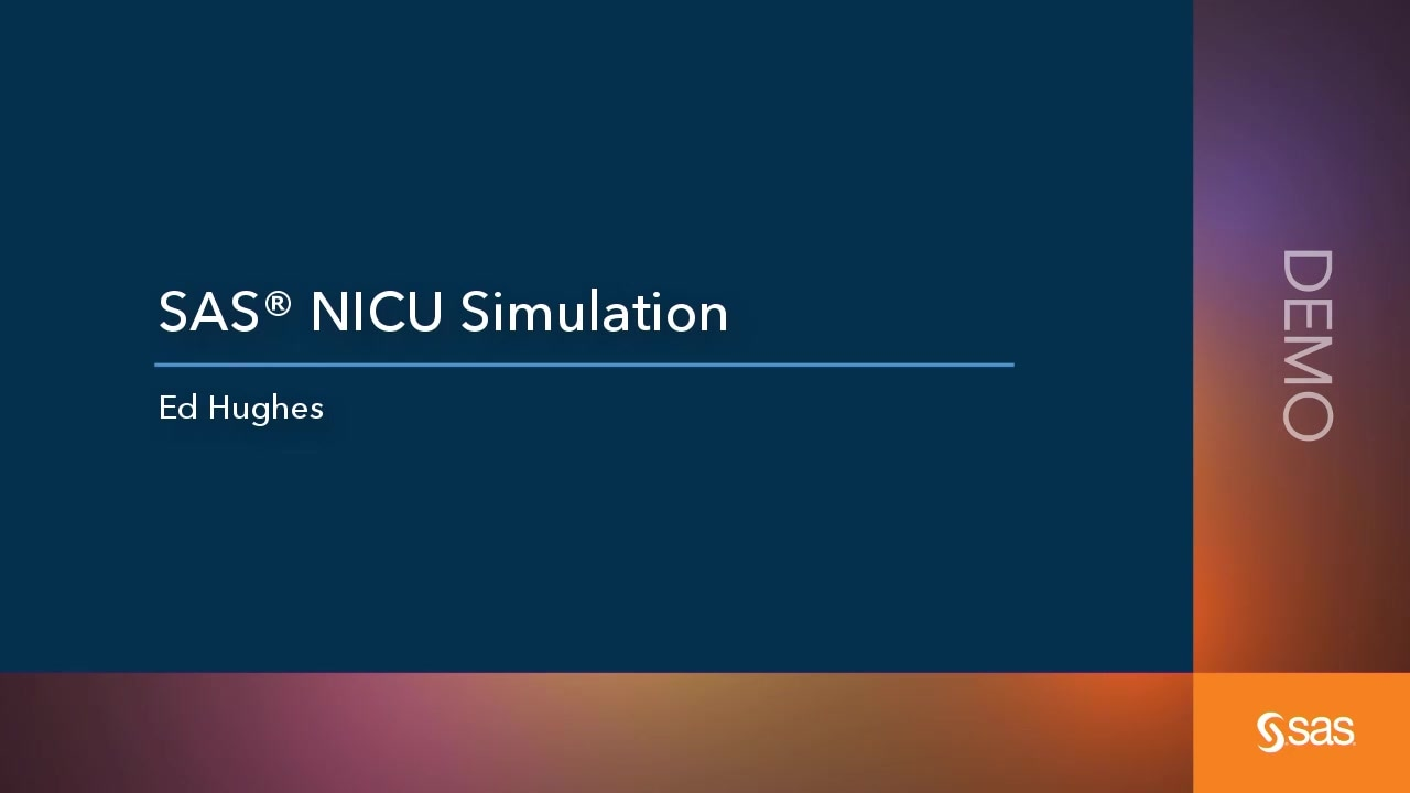 SAS NICU Simulations Demo