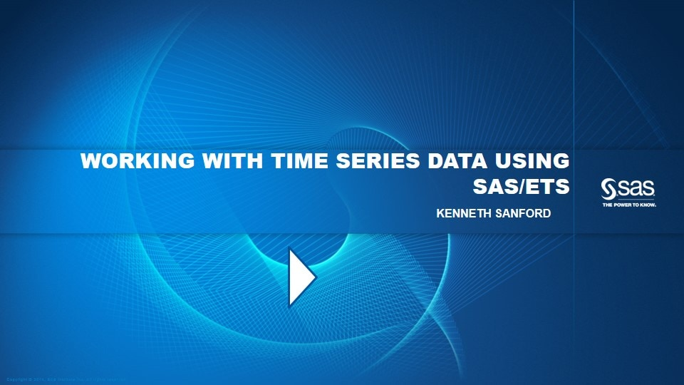 Working with Time Series Data Using SAS/ETS