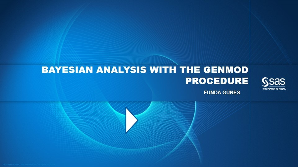 Bayesian Analysis with the GENMOD Procedure