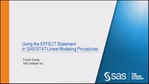 Using the EFFECT Statement in SAS/STAT Linear Modeling Procedures