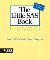 The Little SAS Book by Lora D. Delwiche and Susan J. Slaughter