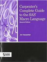 Carpenter's Complete Guide to the SAS Macro Language, Second Edition