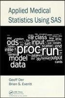 Applied Medical Statistics Using SAS