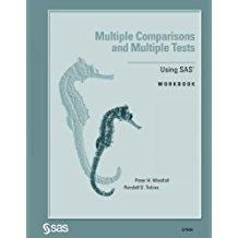 Multiple Comparisons and Multiple Tests: Using the SAS System Workbook