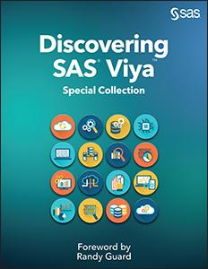 Discovering SAS(R) Viya (TM): Special Collection