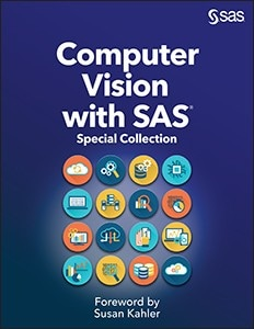 Computer Vision with SAS: Special Collection