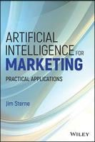 Artificial Intelligence for Marketing Practical Applications