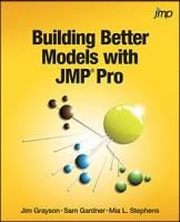 Building Better Models with JMP® Pro