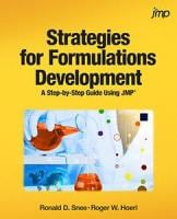 Strategies for Formulations Development A Step-by-Step Guide Using JMP