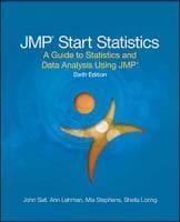 JMP® Start Statistics: A Guide to Statistics and Data Analysis Using JMP®, Sixth Edition