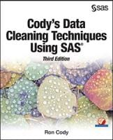 Cody's Data Cleaning Techniques Using SAS, Third Edition