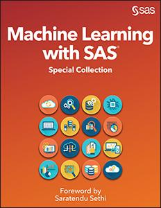 Machine Learning with SAS: Special Collection
