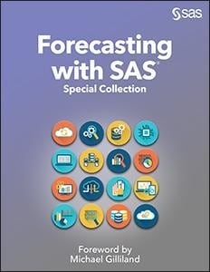 Forecasting with SAS: Special Collection