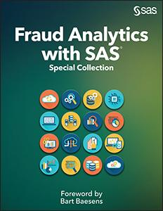 Fraud Analytics with SAS: Special Collection
