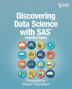 Discovering Data Science with SAS
