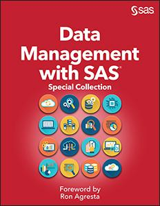 Data Management with SAS®: Special Collection
