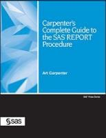 carpenters-complete-guide-to-the-sas-report-procedure