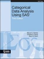 Categorical Data Analysis Using SAS®, Third Edition