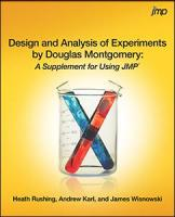 Design and Analysis of Experiments by Douglas Montgomery: A Supplement for Using JMP®
