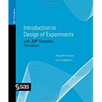 Introduction to Design of Experiments with JMP Examples, Third Edition