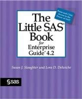 Little SAS Book for Enterprise Guide 4.2