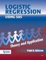 Logistic Regression Using the SAS System: Theory and Application