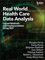 Real World Health Care Data Analysis: Causal Methods and Implementation Using