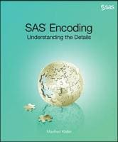 SAS Encoding: Understanding the Details