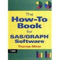 The How-To Book for SAS/GRAPH Software