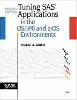 Tuning SAS Applications in the OS/390 and z/OS Environments, Second Edition