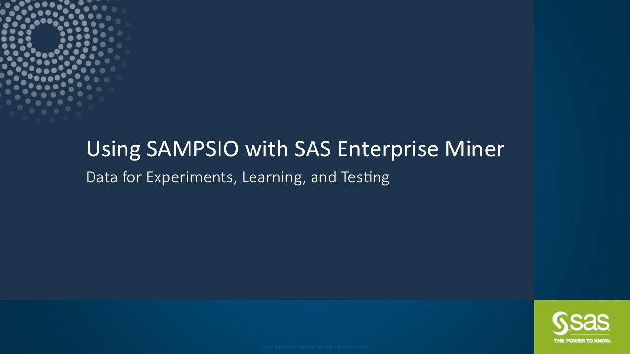 Using SAMPSIO with SAS Enterprise Miner