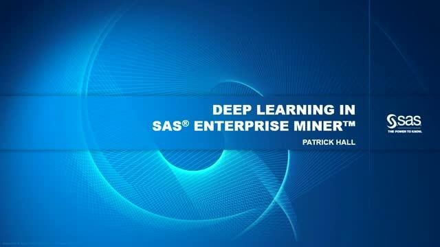 Deep Learning in SAS Enterprise Miner