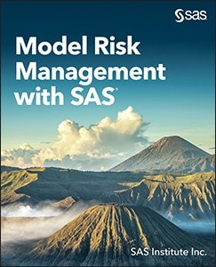 Model Risk Management with SAS
