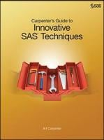 Carpenter's Guide to Innovative SAS Techniques