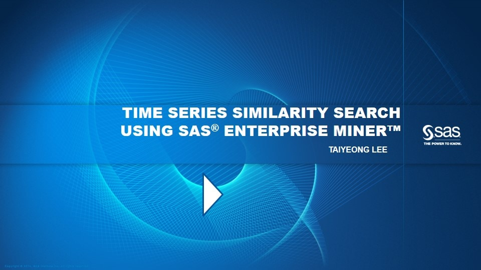 Time Series Similarity Search Using SAS® Enterprise Miner