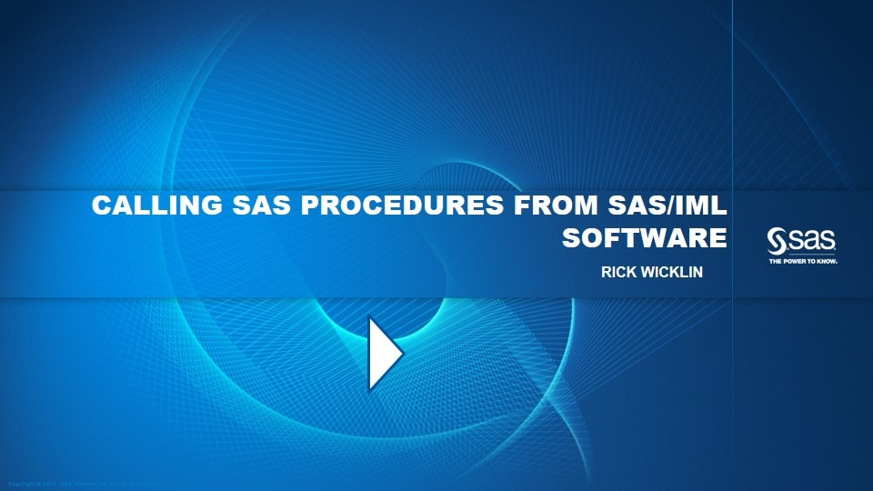 Calling SAS Procedures from SAS/IML Software
