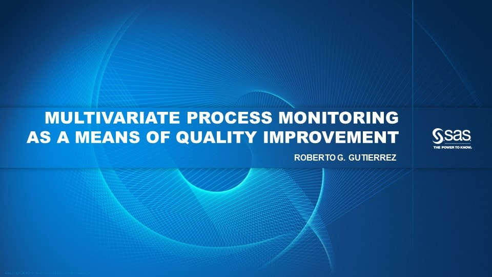 Multivariate Process Monitoring as a Means of Quality Improvement