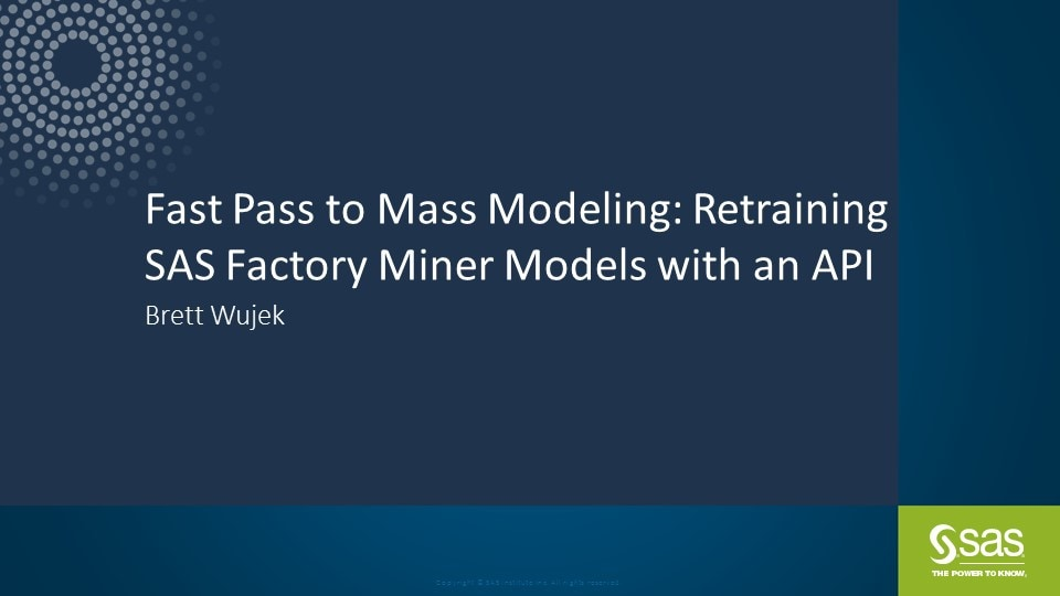 Fast Pass to Mass Modeling: Retraining SAS Factory Miner Models with an API